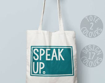 Speak Up feminist canvas tote bag, strong carry bag, personalized gift for her, protest march, the future is female, womens rights, grl pwr