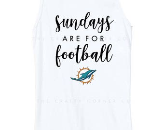 SUNDAYS are for FOOTBALL | Miami Dolphins | Football Shirts | Ladies T-Shirt