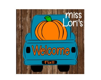 Welcome Fall Pumpkin Old truck  wood sign  Halloween SVG DFX Cut file  Cricut explore file