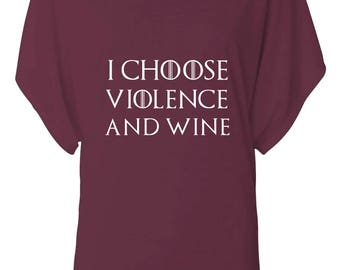 Cersei Lannister I Choose Violence and Wine Shirt - Game Of Thrones Shirt - Got - HBO - Ladies Top
