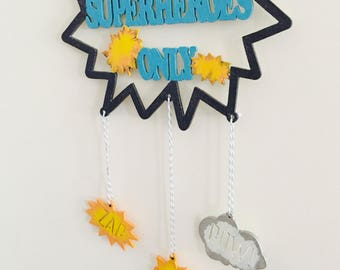 Superheroes only ! wooden door sign, hand painted, pow, zap, blue and yellow