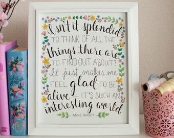 Anne of Green Gables Quote - Original 8x10 - Literary Quote - Wall Art - Illustrated - Floral
