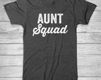 AUNT Squad T-Shirt with White Ink, Womens T Shirt, Family T-shirt, Unisex, Funny T-Shirt , womens, Ladies, Cotton Screen Printed T-Shirt