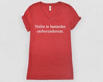 Nolite te bastardes carborundorum | The Handmaid's Tale - Feminist Shirt, Vneck