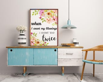 Irish Blessing Bedroom Print Love Print Colorful Floral Floral Nursery Print When I Count My Blessings Digital Download