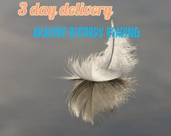 3 day delivery: Akashic RECORDS Reading