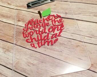 Back To School - Teacher Appreciation- Teacher Gift - Teacher Quote - Teacher Clipboard