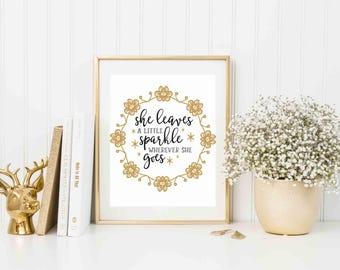 She Leaves A Little Sparkle Wherever She Goes Print, Nursery Room Decor,  Baby Girl