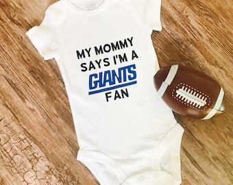 Giants Baby • My Mommy Says I'm a Giants Fan • Onesie •Football • NY Giants • Mom Gift • Babyshower Gift • New York Giants