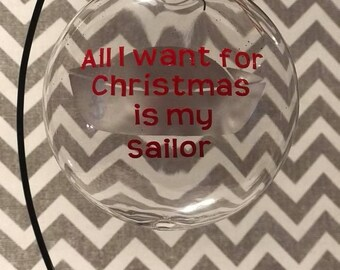 All I want for Christmas is my Sailor  Navy Wife / Girlfriend / Mom