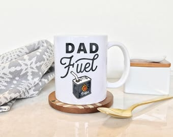 Dad Fuel Mug, Fathers Day Mug, New Dad Mug, New Dad Gift, Dad Mug, Gift for Dad, Funny Dad Mug, Daddy Mug, Father's Day Mug, Fathers Day