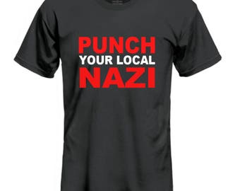 Punch Your Local Nazi Multicolored Tee - Unisex T-shirt - Customizable