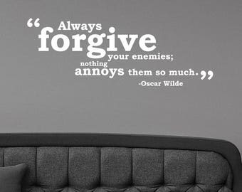 Always Forgive Your Enemies Oscar Wilde Quote Inspirational Wall Sticker Vinyl Lettering Motivational Saying Decal Art Home Office Decor wq2