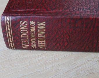 Vintage Weldons Encyclopedia of Needlework/ 1940s/ Craft & Hobby Book/ Reference/ Haberdashery/ Sewing/ Knitting/ Crochet (011C)