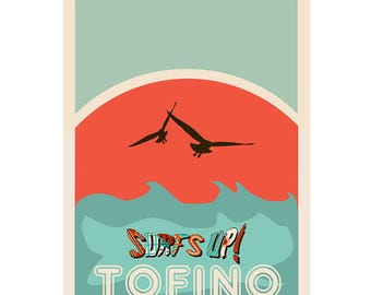 Tofino - Surf's Up Graphic Poster - Tofino Poster