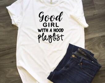 Good Girl With a Hood Playlist T-Shirt