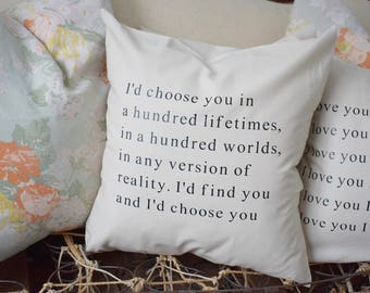 """I'd choose you 20"""" pillow cover"""