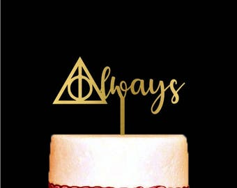 Harry Potter Cake Topper, Always Cake Topper, Gold Cake Topper for Wedding and Anniversary, Harry Potter Wedding Cake Topper