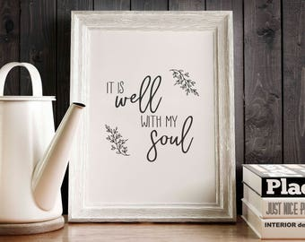 It is well with my soul - Digital Print, Poster, Farmhouse, Modern - Hymn, Psalm