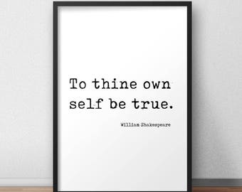 To Thine Own Self Be True Shakespeare Hamlet Quote Printable Typewriter Wall Art Minimalist Typewriter Text