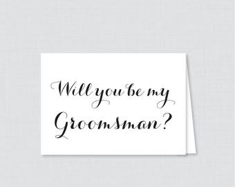 Printable Will You Be My Groomsman Cards - Black and White Calligraphy Will You Be My Groomsman Card, Simple Groomsman Proposal Card - 0005
