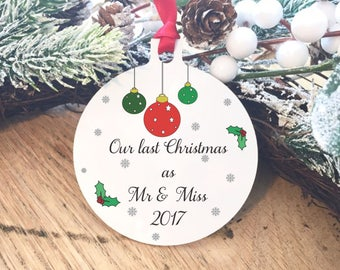 Our last Christmas as Mr and Miss bauble, christmas decoration, for the tree, present for fiance, last christmas as a miss, metal ornament