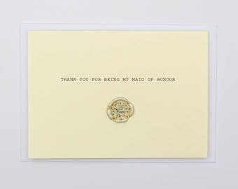 Thank You For Being My Maid of Honour Wax Seal Dried Flower Wedding Card