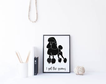 Puffy black poodle grooming print, Black poodle illustration print, Veterinary office Poodle print, Grooming quote art