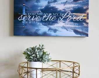 Bible Verse Art Canvas.. As For me and my house, we will serve the Lord. Lighthouse Canvas Art, Joshua 24, Faith art, Bible Verse, Scripture