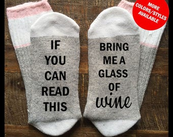 If You Can Read This Socks - If You Can Read This Bring Me A GLASS OF WINE - Stocking Stuffer, Wine Socks, Socks With Sayings, Bring Me Wine