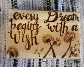 Wood Burned 'Every dream begins with a wish' Wooden Jewelry Box