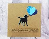 Labrador birthday card, Birthday balloons card, Happy Birthday card, Black Labrador card, Funny birthday card, Pun card, Handmade card