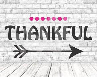 Thankful, SVG, PNG, DXF, Vinyl Design, Circut, Cameo, Thankful Cut File, Thankful Decal, Thankful Shirt, Thanksgiving svg, Thankful Svg