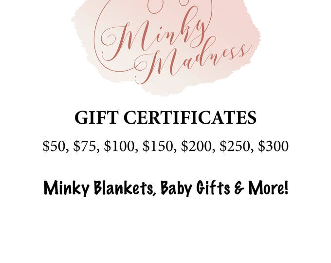 Gift Certificate | Weighted Blankets | Personalized Baby Blankets | Minky Baby Blankets | Gift Certificate for MinkyMadness Shop