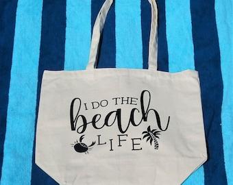 I Do the Beach Life- Canvas Beach Tote