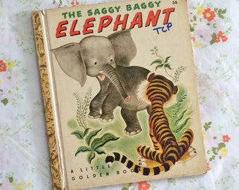 1947 The Saggy Baggy Elephant by K & B Jackson Illustrated by Tenggren Vintage Little Golden Book for Kids Hardcover 36 Tiger Animal Books