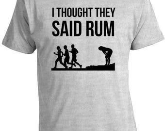 Funny Shirts - I Thought They Said Rum T-Shirt