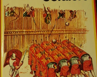 Roman Soldiers, Starters Long Ago Books, 1972, Published in the UK only
