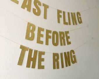 Last Fling Before The Ring Banner | Last Fling Banner | Bachelorette Banner | Custom Banner | Bridal Banner | Glitter Banner