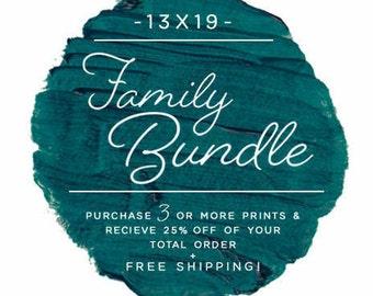 Family Bundle Discount - 13x19 Fine Art Prints