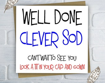 Funny Graduation Card / Well Done Card / Grad Card / Congratulations / Free UK Shipping