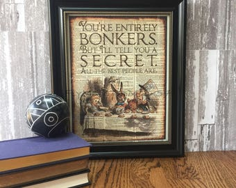 """Alice in Wonderland Wall Art, """"You're Entirely Bonkers"""" color Illustration, Lewis Carroll Quote print art on 8x10 upcycled dictionary page"""