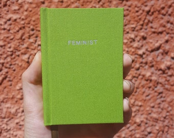 FEMINIST Notebook / Sketchbook / Journal - Handmade - Unique - Small pocket book - 11 x 7.5 cm - Feminist collection