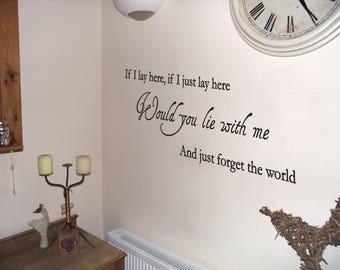 Snow Patrol 'If I lay here...' Wall Art,  Quote Vinyl Decal Sticker Lyrics