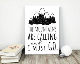 Mountains Print,The Mountains Are Calling and I Must Go,Inspirational Print,Wanderlust Art,Printable Art,Minimalist print,Scandinavian print