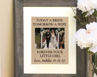 ON SALE Father of the Bride Gift From Daughter Today a Bride Tomorrow a Wife Forever your Little Girl
