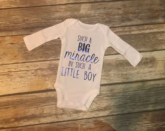 Such A Big Miracle In Such A Little Boy Onesie