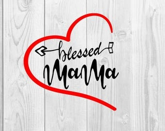 Blessed Mama SVG - DXF PNG included - design for cricut or silhouette printing file