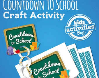 Countdown to School Back to School Craft Activity for Kids