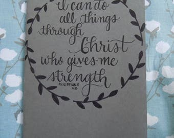 Hand-Lettered Moleskine Cahier Journal - I can do all things through Christ who gives me strength Philippians 4:13